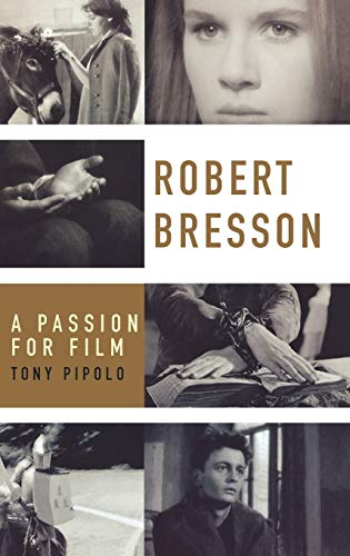 9780195319804: Robert Bresson: A Passion for Film