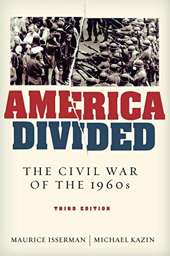 9780195319866: America Divided: The Civil War of the 1960s, 3rd edition
