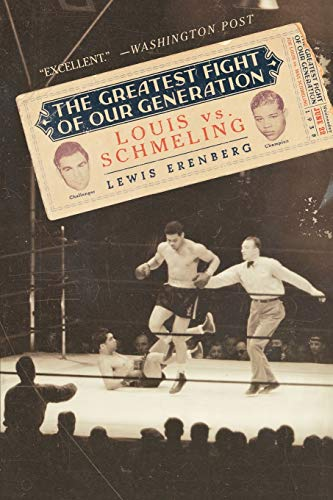 9780195319996: The Greatest Fight of Our Generation: Louis vs. Schmeling