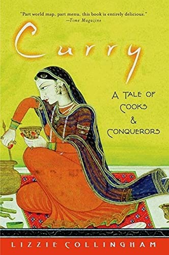 9780195320015: Curry: A Tale of Cooks and Conquerors