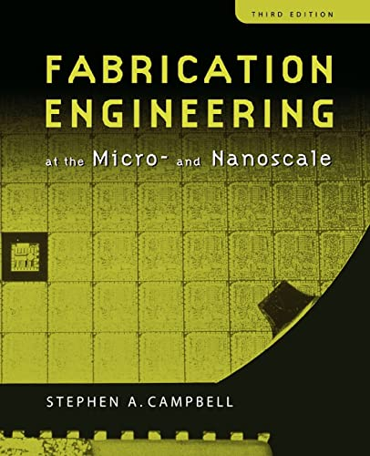9780195320176: Fabrication Engineering at the Micro and Nanoscale (The Oxford Series in Electrical and Computer Engineering)