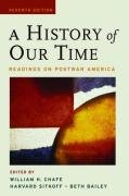 9780195320367: A History of Our Time: Readings on Postwar America