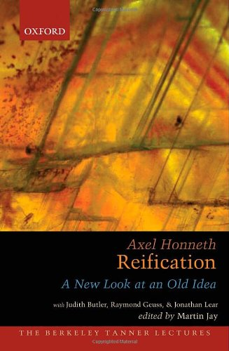 9780195320466: Reification: A New Look At An Old Idea (The Berkeley Tanner Lectures)