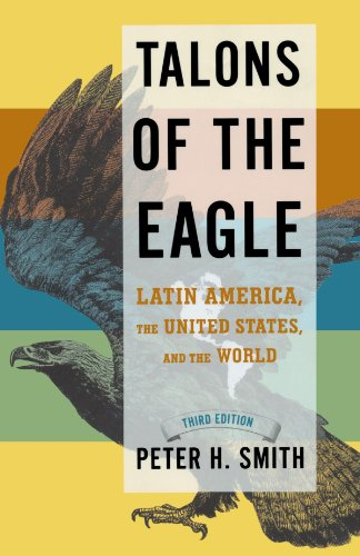 9780195320480: Talons of the Eagle: Latin America, the United States, and the World