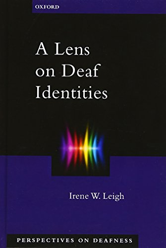 9780195320664: A Lens on Deaf Identities