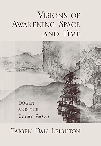 9780195320930: Visions of Awakening Space and Time: D=ogen and the Lotus Sutra