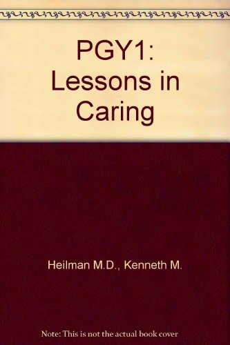 9780195321258: PGY1: Lessons in Caring