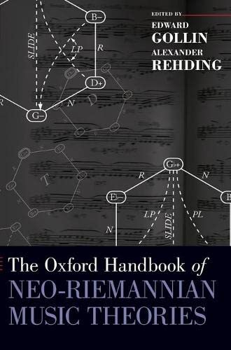 9780195321333: The Oxford Handbook of Neo-Riemannian Music Theories