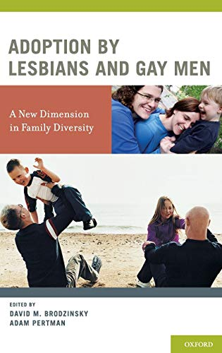 9780195322606: Adoption by Lesbians and Gay Men: A New Dimension in Family Diversity