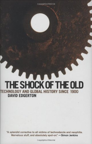 9780195322835: The Shock of the Old: Technology and Global History since 1900