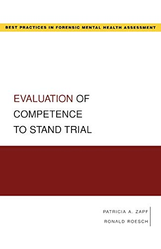9780195323054: Evaluation of Competence to Stand Trial (Best Practices in Forensic Mental Health Assessment)