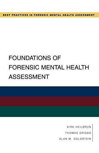 9780195323092: Foundations of Forensic Mental Health Assessment (Best Practices in Forensic Mental Health Assessment)
