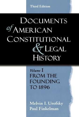 9780195323115: Documents of American Constitutional and Legal History: Volume 1: From the Founding to 1896 (Documents of American Constitutional & Legal History)