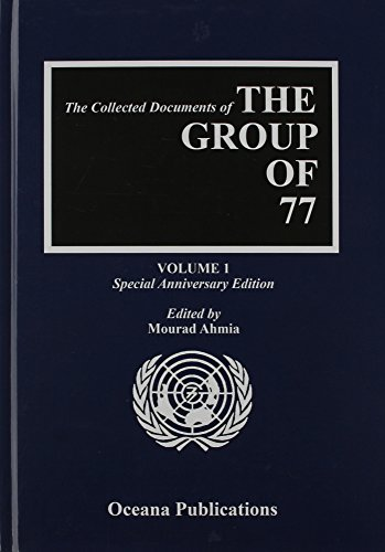 9780195323139: The Collected Documents of the G77, 1964-2005 (Group of 77 at the United Nations: Collected Documents)