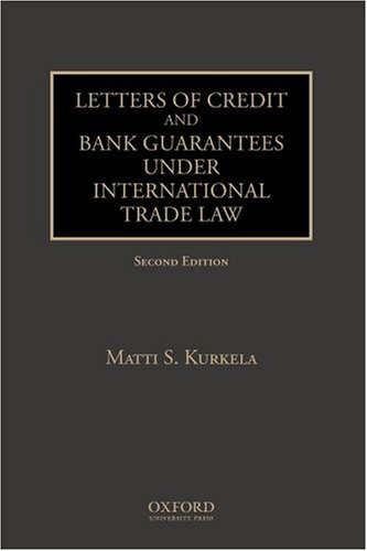 9780195323160: Letters of Credit and Bank Guarantees under International Trade Law