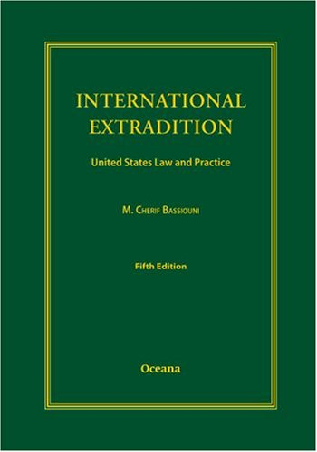 9780195323177: International Extradition: United States Law & Practice
