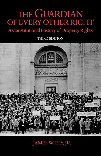 9780195323337: The Guardian of Every Other Right: A Constitutional History of Property Rights (Bicentennial Essays on the Bill of Rights)