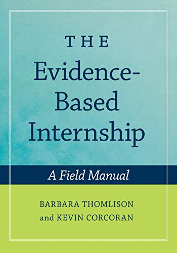 The Evidence-Based Internship: includes CD (Paperback): Thomlison, Barbara; Corcoran,