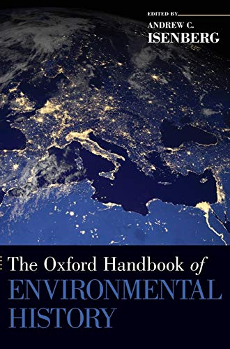 9780195324907: The Oxford Handbook of Environmental History (Oxford Handbooks)