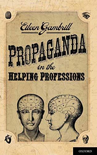 9780195325003: Propaganda in the Helping Professions
