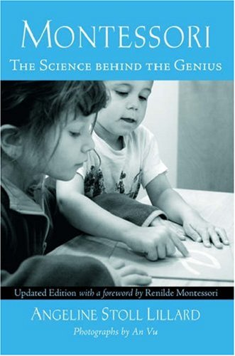 9780195325263: Montessori: The Science Behind the Genius