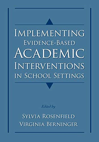 9780195325355: Implementing Evidence-Based Academic Interventions in School Settings