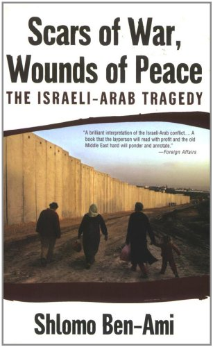 9780195325423: Scars of War, Wounds of Peace: The Israeli-Arab Tragedy