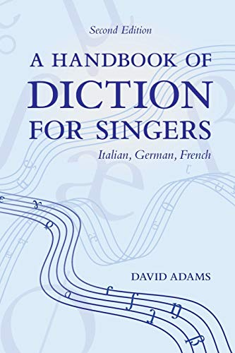 9780195325591: A Handbook of Diction for Singers: Italian, German, French