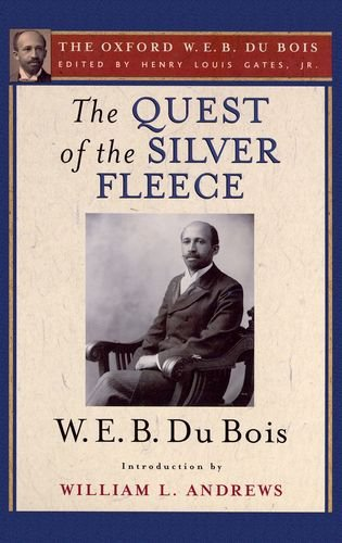 9780195325751: The Quest of the Silver Fleece (The Oxford W. E. B. Du Bois)