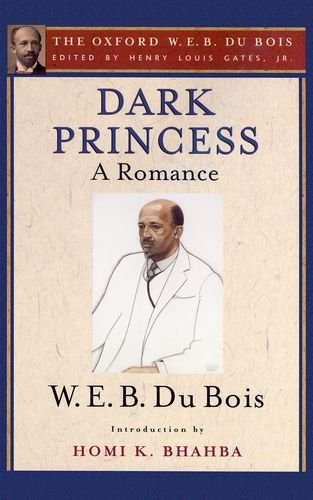 9780195325799: Dark Princess (The Oxford W. E. B. Du Bois): A Romance