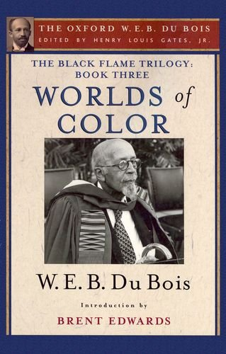 9780195325881: The Black Flame Trilogy: Book Three, Worlds of Color (The Oxford W. E. B. Du Bois) (The Oxford W.E.B. Du Bois: The Black Flame Trilogy)