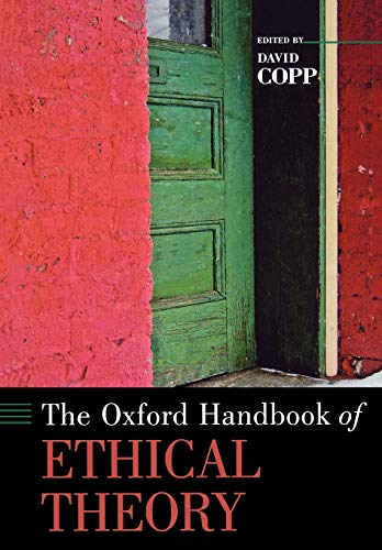 9780195325911: The Oxford Handbook of Ethical Theory (Oxford Handbooks)