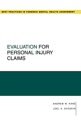 9780195326079: Evaluation for Personal Injury Claims (Best Practices for Forensic Mental Health Assessments)