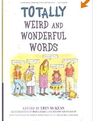 9780195326307: Totally Weird and Wonderful Words
