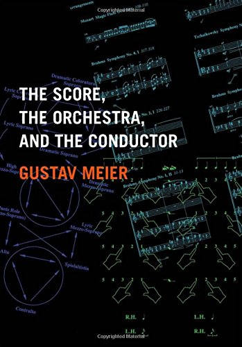 9780195326352: The Score, the Orchestra, and the Conductor