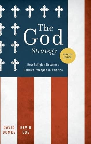 God Strategy : How Religion Became a: Domke, David Scott