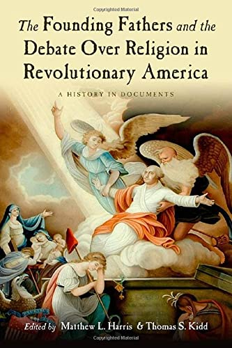 9780195326499: The Founding Fathers and the Debate over Religion in Revolutionary America: A History in Documents