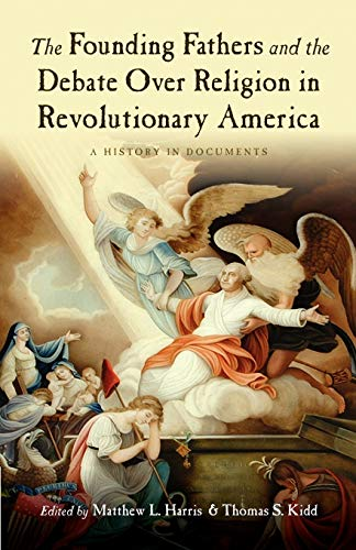 9780195326505: The Founding Fathers and the Debate over Religion in Revolutionary America: A History in Documents