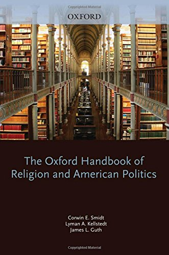 9780195326529: The Oxford Handbook of Religion and American Politics (Oxford Handbooks)