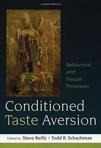 9780195326581: Conditioned Taste Aversion: Neural and Behavioral Processes