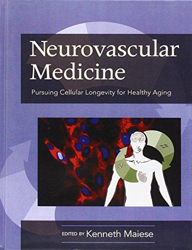 9780195326697: Neurovascular Medicine Pursuing Cellular Longevity for Healthy Aging
