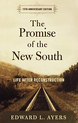 9780195326871: The Promise of the New South: Life After Reconstruction - 15th Anniversary Edition