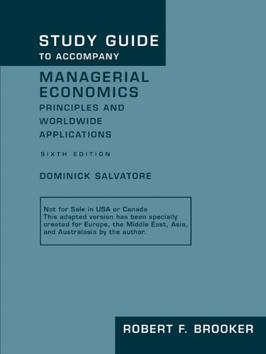 Study Guide to Accompany Managerial Economics: Principles: Brooker, Robert F.