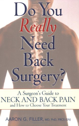 9780195327083: Do You Really Need Back Surgery?: A Surgeon's Guide to Back and Neck Pain and How to Choose Your Treatment