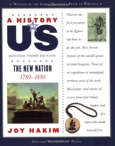 9780195327182: A History of US: The New Nation: 1789-1850 A History of US Book Four