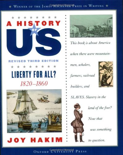 9780195327199: A History of US: Liberty for All?: 1820-1860 A History of US Book Five (A History of US (5))