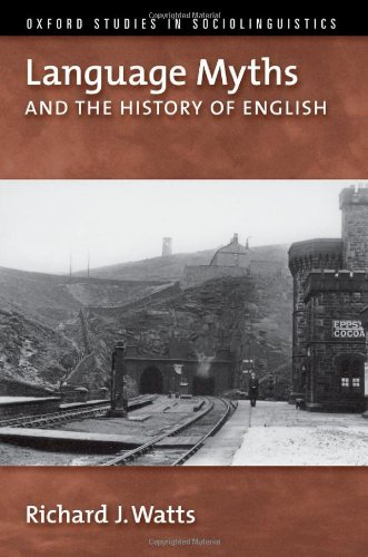 9780195327601: Language Myths and the History of English (Oxford Studies in Sociolinguistics)