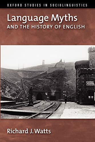 9780195327618: Language Myths and the History of English (Oxford Studies in Sociolinguistics)
