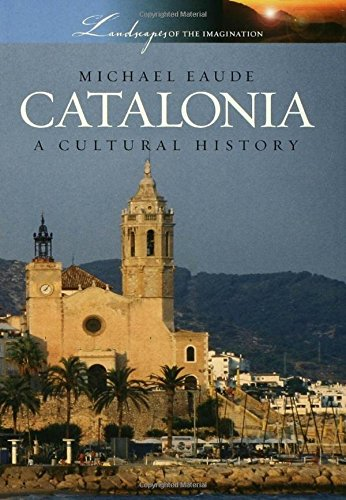 9780195327977: Catalonia: A Cultural History (Landscapes of the Imagination)