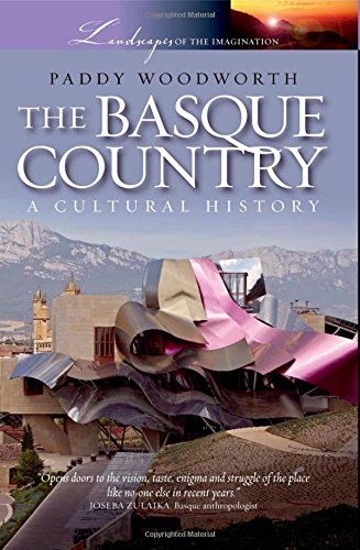 9780195328004: The Basque Country: A Cultural History (Landscapes of the Imagination)